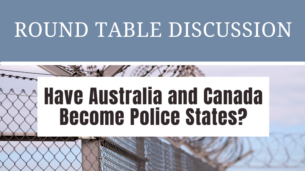 Have Australia and Canada Become Police States? (Notes and Resources)