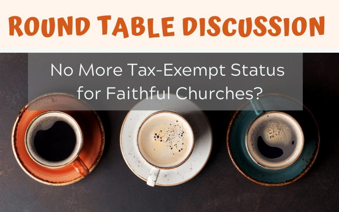 Christian Institutions Losing Their Tax-Exempt Status?