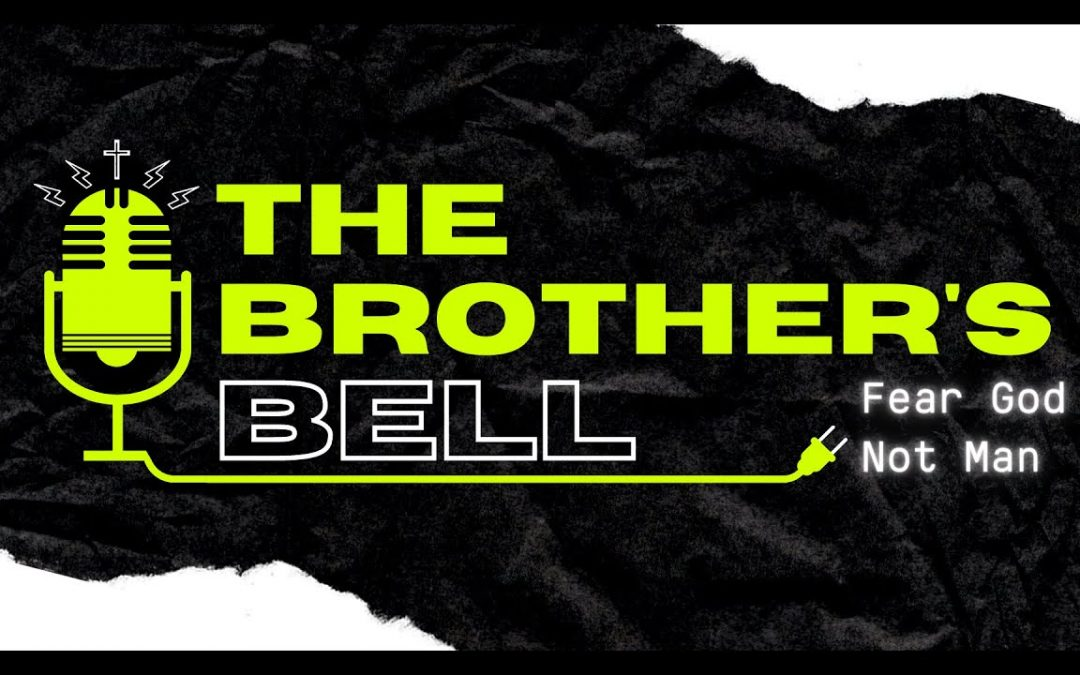 Introducing The Brother's Bell:  Christianity Astray