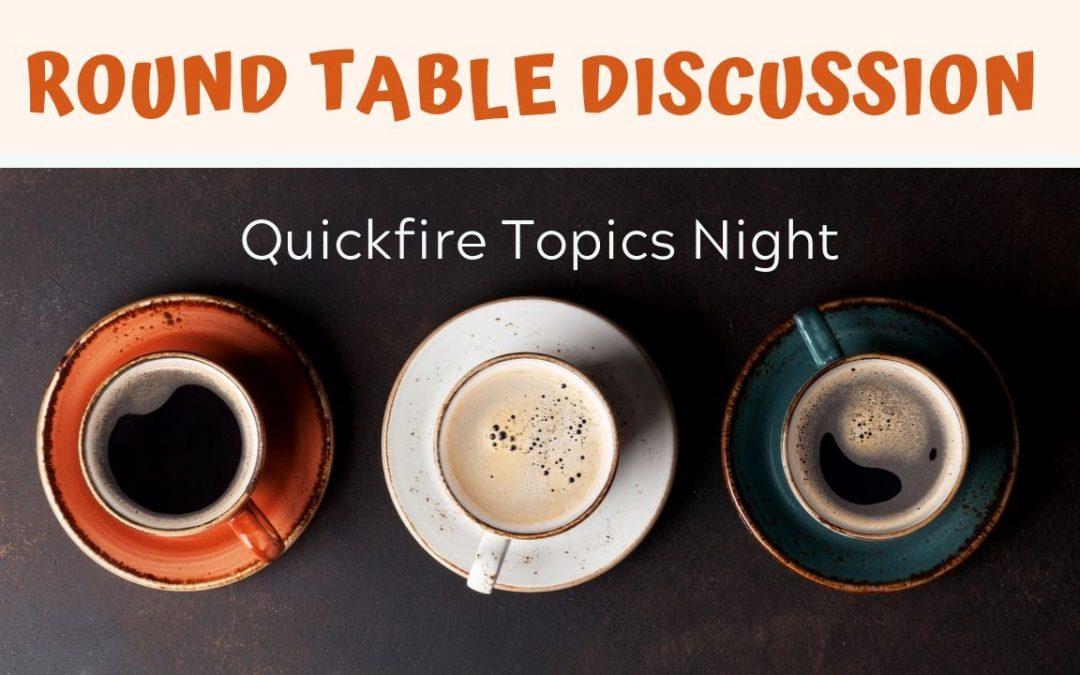 Quickfire Topic Night