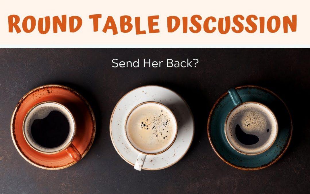 Send Her Back?