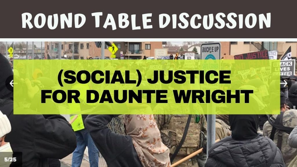 #FSTT Round Table Discussion:  (Social) Justice for Daunte Wright – Ep. 23