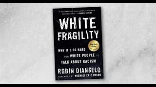 White Fragility Pt. 5:  Systemic Racism in Plain Language