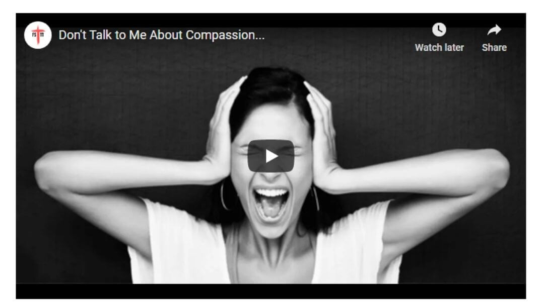 Don't Talk to Me About Compassion (Video Recording)